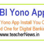 SBI Yono App Download | SBI Yono App Install You Only Need One for Digital Banking