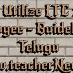 How to Utilize LTC AP/ TS Employee - Guidelines in Telugu
