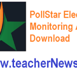 PollStar App Download - PollStar Election Monitoring Application for Telangana Assembly Elections