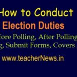 How to Conduct Election Duties 2020 | After Polling filling & Submit Forms Covers list Download