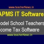 AP Model School Teachers Income Tax Software 2020-21 | APMS IT Software