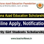 Maulana Azad Education Scholarship Online Apply 2020   Minority Girl Students Scholarship Notification