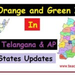 Red Orange and Green Zones in AP Telangana States - District wise Updates