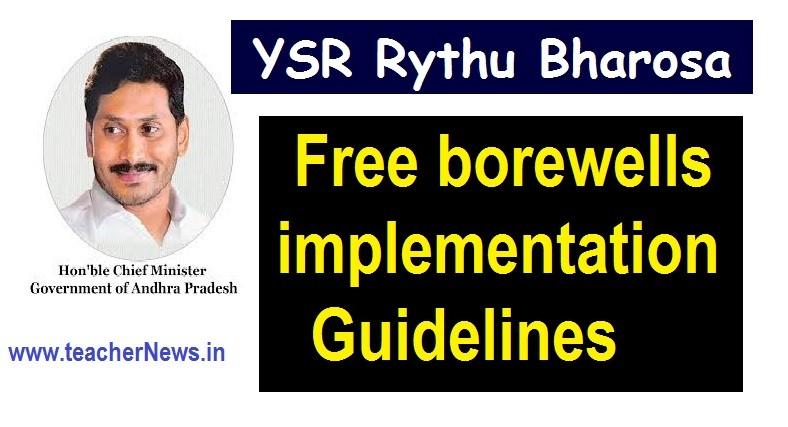 Free borewells to AP Farmers – YSR Rythu BharosaFree borewells implementation Guidelines